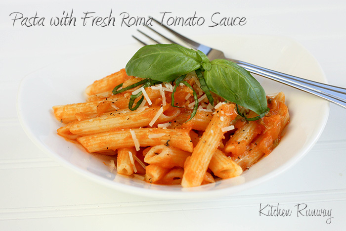 Pasta with Fresh Roma Tomato Sauce | Kitchen Runway